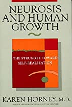 Neurosis and Human Growth: The Struggle…