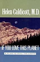 If You Love This Planet: A Plan to Heal the…