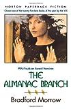 Morrow, Bradford: The Almanac Branch (Norton Paperback Fiction)