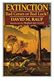 Raup, David M.: Extinction: Bad Genes or Bad Luck?