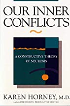 Our Inner Conflicts: A Constructive Theory…
