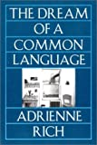 Rich, Adrienne: The Dream of a Common Language: Poems 1974-1977