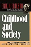 Erikson, Erik H.: Childhood and Society