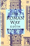 Hamilton, Edith: The Roman Way