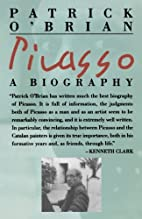 Picasso : A Biography by Patrick O'Brian