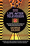 Gilder, George: Life After Television (Revised)