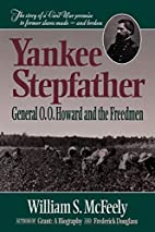 Yankee Stepfather: General O. O. Howard and…