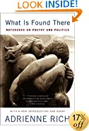 What Is Found There: Notebooks on Poetry and Politics (Expanded Edition)