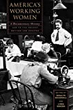 Gordon, Linda: America&#39;s Working Women: A Documentary History 1600 to the Present