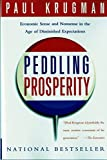 Krugman, Paul: Peddling Prosperity: Economic Sense and Nonsense in the Age of Diminished Expectations