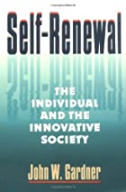 Self-Renewal: The Individual and the…