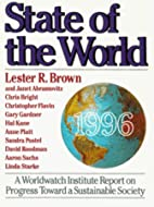 State of the World 1996 by Lester R. Brown
