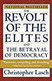 Lasch, Christopher: The Revolt of the Elites: And the Betrayal of Democracy