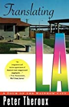 Translating LA: A Tour of the Rainbow City…