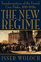 The New Regime by Isser Woloch