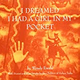 Chermayeff, Catherine: I Dreamed I Had a Girl in My Pocket: The Story of an Indian Village