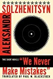 Blackstock, Paul W.: We Never Make Mistakes: Two Short Novels