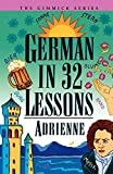 Adrienne: German in 32 Lessons