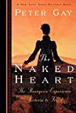 Peter Gay: The Naked Heart
