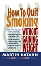 How to Quit Smoking Without Gaining Weight…