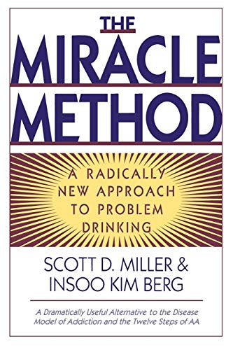 the-miracle-method-a-radically-new-approach-to-problem-drinking