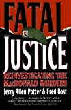 Jerry Allen Potter: Fatal Justice: Reinvestigating the MacDonald Murders