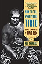 How to Tell When You're Tired: A Brief…