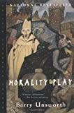 Unsworth, Barry: Morality Play