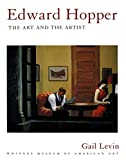 Levin, Gail: Edward Hopper: The Art and the Artist