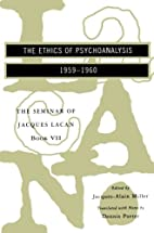 The Seminar of Jacques Lacan, Book VII: The…