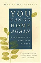 You Can Go Home Again: Reconnecting with…