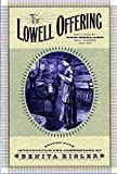 Eisler, Benita: Lowell Offering: Writings by New England Mill Women 1840-1845