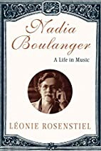 Nadia Boulanger: A Life in Music by Leonie…