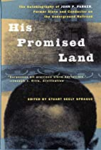 His Promised Land: The Autobiography of John…