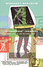 Pythagoras' Trousers: God, Physics, and the…