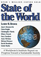 State of the World 1998 by Lester R. Brown
