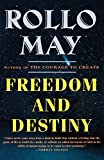 May, Rollo: Freedom and Destiny (Norton Paperback)