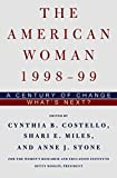 Costello, Cynthia: The American Woman 1999-2000: A Century of Change-What&#39;s Next?