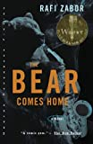 Rafi Zabor: The Bear Comes Home: A Novel