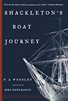 Shackleton's Boat Journey by Frank Arthur…