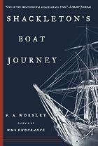 Shackleton's Boat Journey by Frank Arthur…