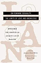 On Feminine Sexuality, the Limits of Love…