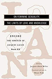 The Seminar of Jacques Lacan: On Feminine…