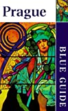 Jacobs, Michael: Prague: Blue Guide (Blue Guide Prague)