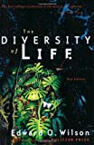 Wilson, Edward O.: The Diversity of Life (Questions of Science)
