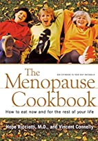 The Menopause Cookbook: How to Eat Now and…