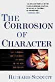 Sennett, Richard: The Corrosion of Character: The Personal Consequences of Work in the New Capitalism