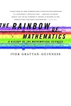 The Rainbow of Mathematics: A History of the…
