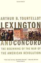 Lexington and Concord: The Beginning of the…