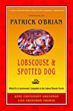 Grossman, Anne Chotzinoff: Lobscouse &amp; Spotted Dog